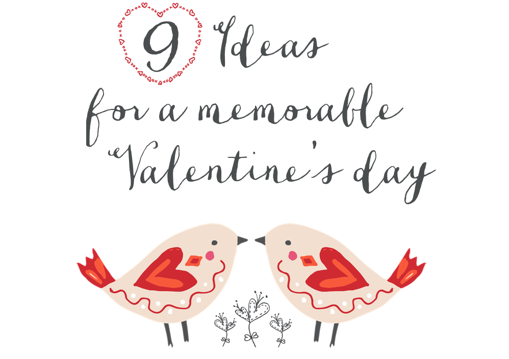 Start planning a memorable Valentine's day