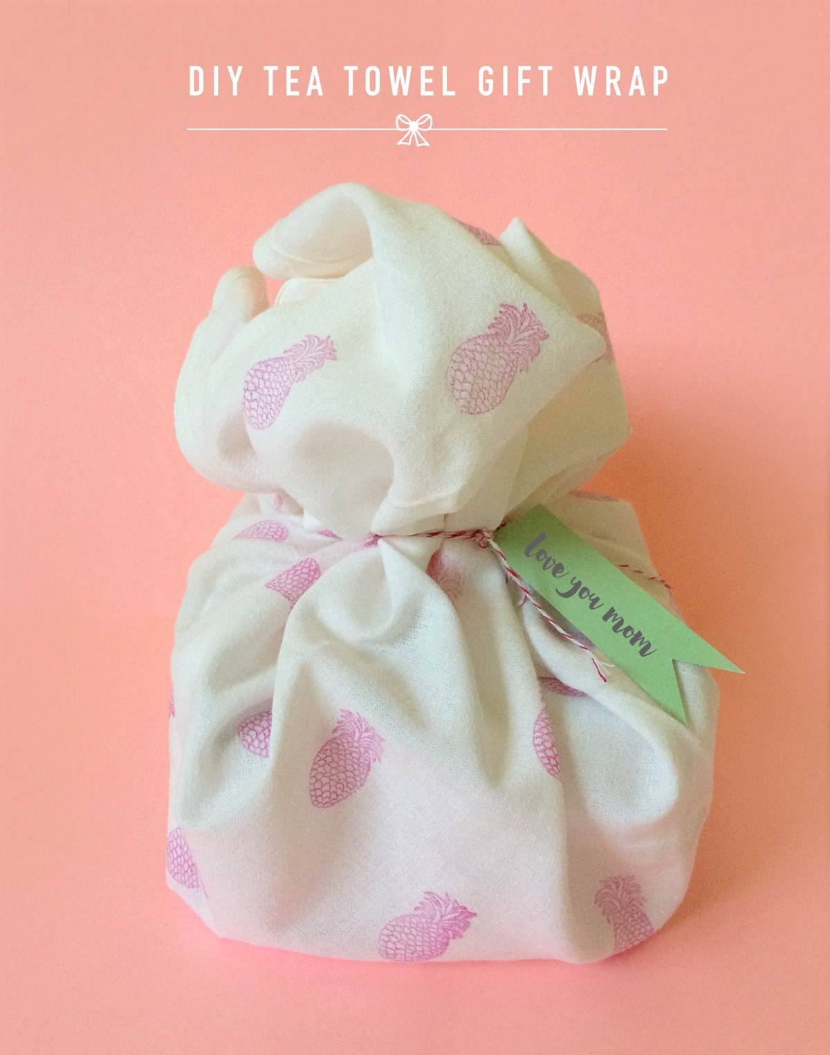 DIY Pineapples Tea Towel Gift Wrap
