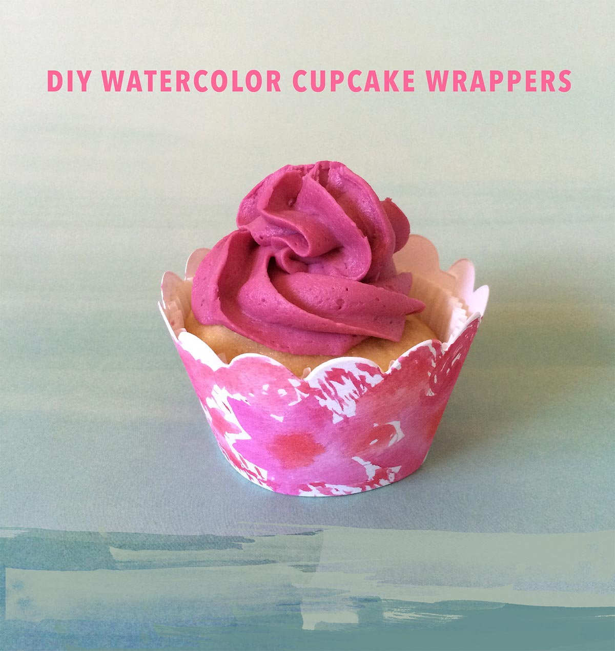 DIY Watercolor Cupcake LIners