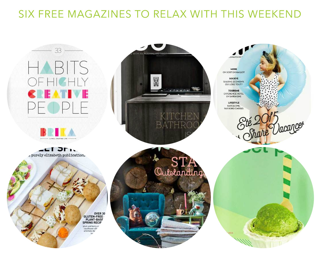 Six free magazines to relax with this weekend