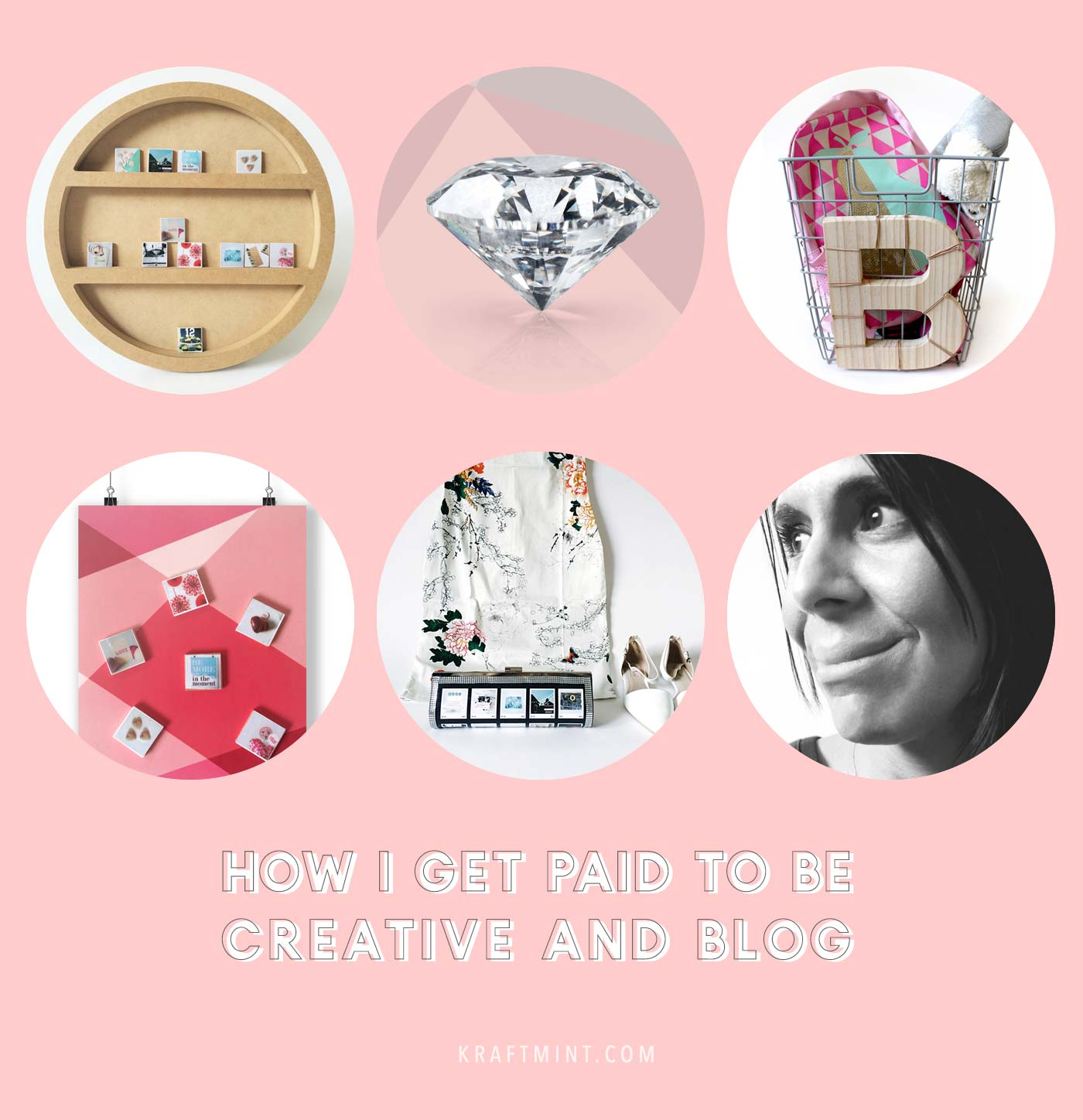 How I get paid to be creative and blog - kraft&mint blog