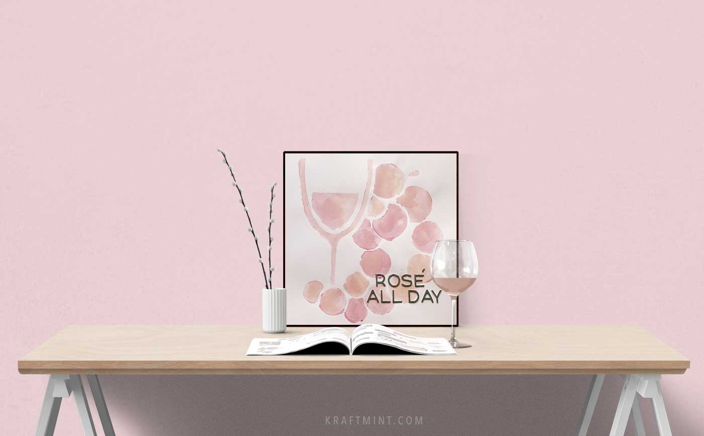 "DIY Watercolor Artwork ""Rosé all day"""